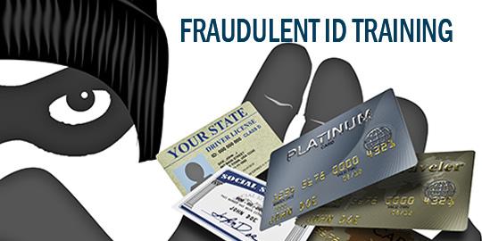 Fraudulent ID Training